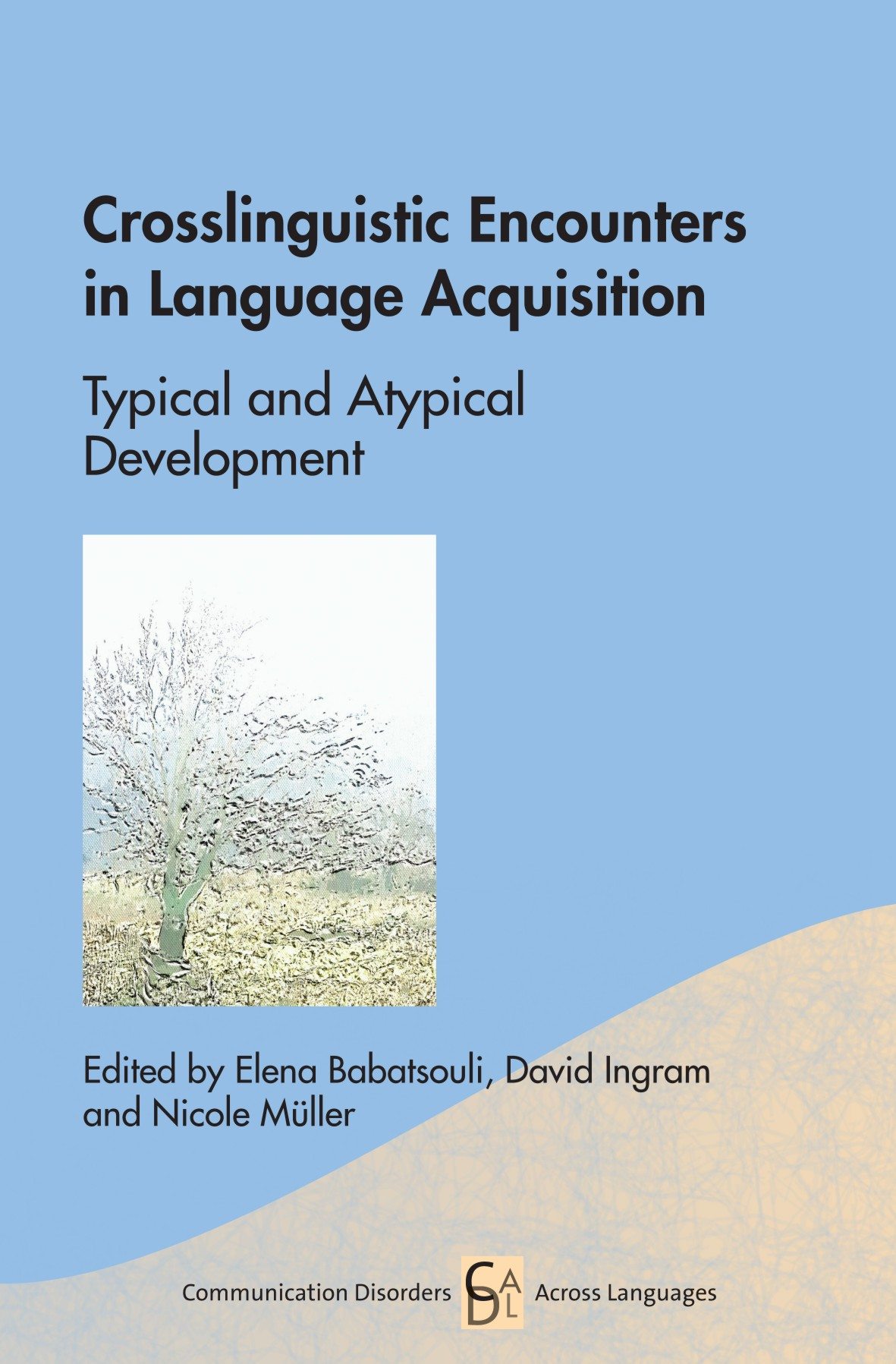 Crosslinguistic Encounters: typical/Atypical acquisition